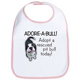 Adore-A-Bull! Pit Bull Bib