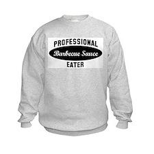 Pro Barbecue Sauce eater Sweatshirt