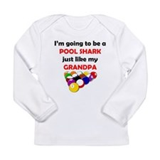 Pool Shark Like My Grandpa Long Sleeve T-Shirt