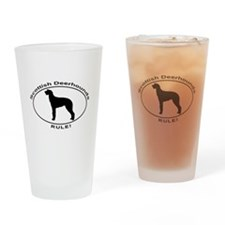 SCOTTISH DEERHOUNDS RULE Drinking Glass