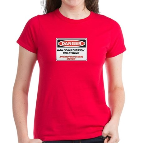 Danger! Deployment Mom.. Women's Dark T-Shirt