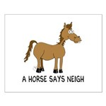 A Horse Says Neigh Small Poster