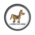 A Horse Says Neigh Wall Clock