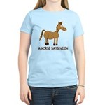 A Horse Says Neigh Women's Light T-Shirt