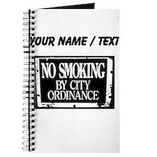 Custom No Smoking By City Ordinance Journal
