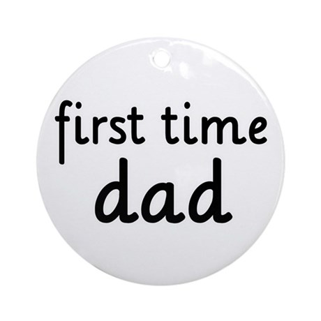Father 39 s day first time dad ornament round by solopress for Father s day gifts for first time dads