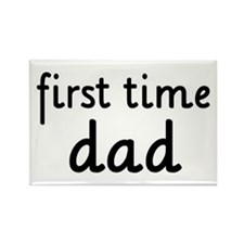 Father's Day First Time Dad Rectangle Magnet (100