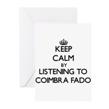 Keep calm by listening to COIMBRA FADO Greeting Ca