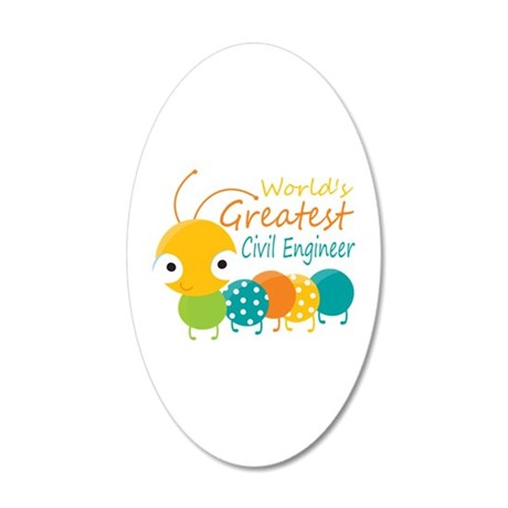 World's Greatest Civil Engin 20x12 Oval Wall Decal