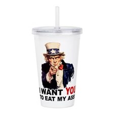EAT MY ASS.png Acrylic Double-wall Tumbler
