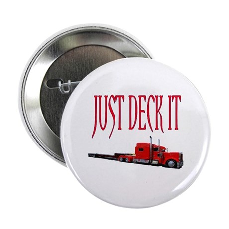 "Just Deck It 2.25"" Button (10 pack)"