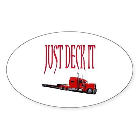 Just Deck It Oval Sticker