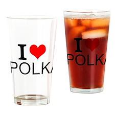 I Love Polka Drinking Glass