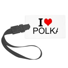 I Love Polka Luggage Tag