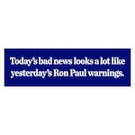 Ron Paul's Warnings Bumper Sticker