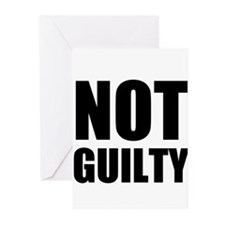 Not Guilty Greeting Cards