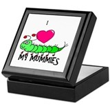 I love my mummies Keepsake Box