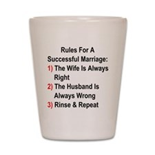Rules For A Successful Marriage Shot Glass