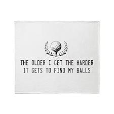 Older I get harder to find balls Throw Blanket