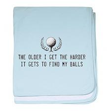 Older I get harder to find balls baby blanket