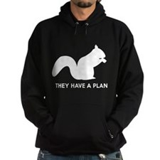 Squirrels they have a plan Hoodie