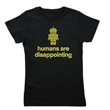Humans are Disappointing Girl's Tee