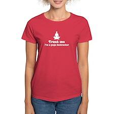 Trust Me I'm a Yoga Instructo Tee