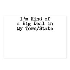 Im Kind of a Big Deal Custom Postcards (Package of