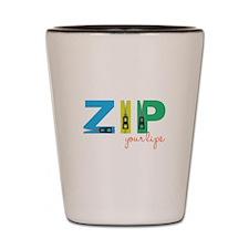 Zip Your Lips Shot Glass