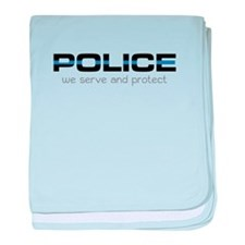 We Serve And Protect baby blanket