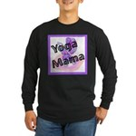 Yoga Mama Long Sleeve Dark T-Shirt