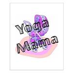Yoga Mama Small Poster