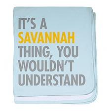 Its A Savannah Thing baby blanket