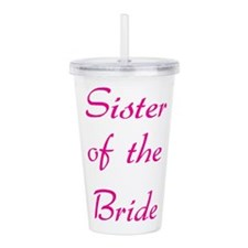 sister-of-the-bride-pink.png Acrylic Double-wall T