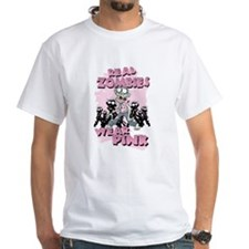 Real Zombies Wear Pink T-Shirt