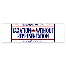 Taxation Without Representation Bumper Bumper Sticker