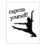 Express Yourself Small Poster
