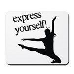 Express Yourself Mousepad