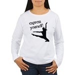 Express Yourself Women's Long Sleeve T-Shirt