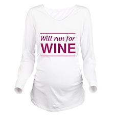 Will run for wine Long Sleeve Maternity T-Shirt