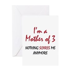 Nothing Scares Mom 3 Greeting Card