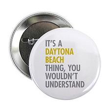 "Its A Daytona Beach Thing 2.25"" Button (10 pack)"