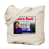 Laura Bush Tote Bag