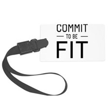 Commit to be fit Luggage Tag