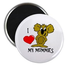 I Love My Mummies Koala Magnet