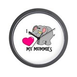 I Love My Mummies Elephant Wall Clock