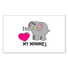 I Love My Mummies Elephant Rectangle Decal