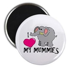 I Love My Mummies Elephant Magnet