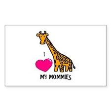I Love My Mommies Giraffe Rectangle Decal
