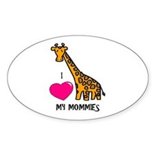 I Love My Mommies Giraffe Oval Decal